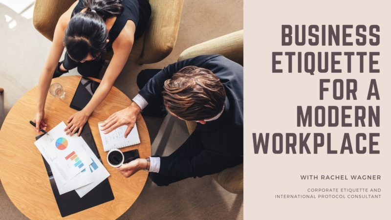 Copy of Business Etiquette for a Modern Workplace (1)